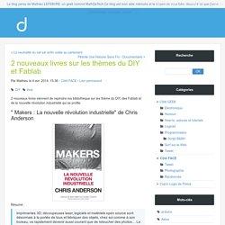 2 nouveaux livres sur les thèmes du DIY et Fablab - Le blog Mathieu LEFEBVRE, un geek nommé MathDaTech