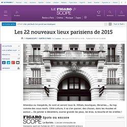Les 22 nouveaux lieux parisiens de 2015