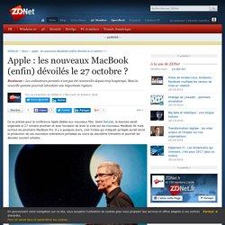 Apple : les nouveaux MacBook (enfin) dévoilés le 27 octobre ? - ZDNet