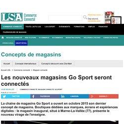 Les nouveaux magasins Go Sport seront connectés - Sport, Articles sportifs