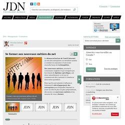 Se former aux nouveaux métiers du net - Journal du Net Managemen