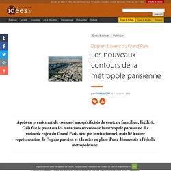 Les nouveaux contours de la métropole parisienne - La vie des id