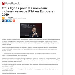 Trois lignes pour les nouveaux moteurs essence PSA en Europe en 2019