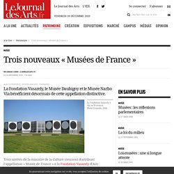 Trois nouveaux « Musées de France » - 16 décembre 2020
