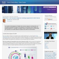 Etude Cisco : Les nouveaux usages du numérique augmentent le trafic Internet