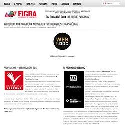 WEB&DOC au FIGRA Deux nouveaux Prix Oeuvres Transmédias