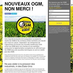 Nouveaux OGM, non merci !