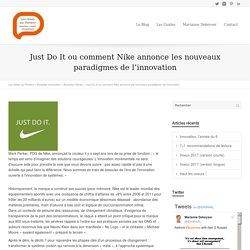 Comment Nike annonce ls nouveaux paradigmes de l'innovation