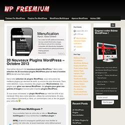 20 Nouveaux Plugins WordPress – Octobre 2013