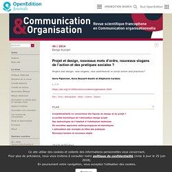 Projet et design, nouveaux mots d'ordre, nouveaux slogans de l'action et des pratiques sociales?