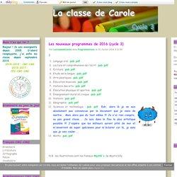 Les nouveaux programmes de 2016 (cycle 3) - La classe de Carole