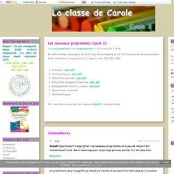 Les nouveaux programmes (cycle 2) - La classe de Carole