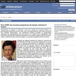 Pour l'AFEF, des nouveaux programmes de français cohérents et ouverts