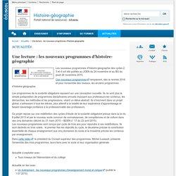 Une lecture : les nouveaux programmes d'histoire-géographie-Histoire-géographie-Éduscol