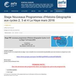 Stage Nouveaux Programmes d'Histoire-Géographie aux cycles 2, 3 et 4 La Haye mars 2016