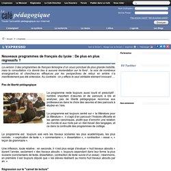Nouveaux programmes de français du lycée : De plus en plus régressifs ?