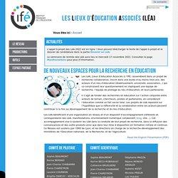 RUB. SITE IFÉ : LéA (Lieux d'éducation associés)