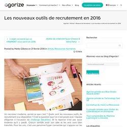 Les nouveaux outils de recrutement en 2016 - Agorize