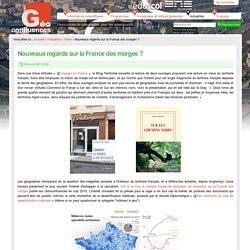 Nouveaux regards sur la France des marges