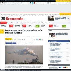 De nouveaux outils pour relancer le marché carbone