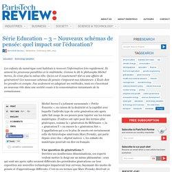 Nouveaux schémas de pensée: quel impact sur l'éducation?