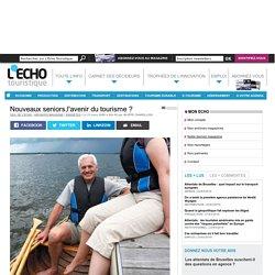 Nouveaux seniors,l'avenir du tourisme ?