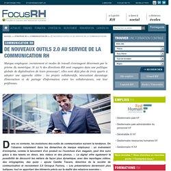 De nouveaux outils 2.0 au service de la communication RH - Communication RH - Focus RH