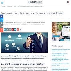 5 nouveaux outils au service de la marque employeur
