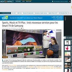 Sports, Music et TV Plus : trois nouveaux services pour les Smart TV de Samsung