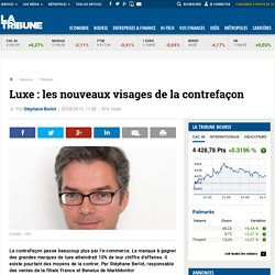 Luxe: les nouveaux visages de la contrefaçon