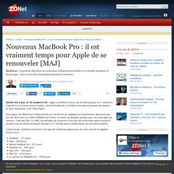 Nouveaux MacBook Pro : il est vraiment temps pour Apple de se renouveler [MAJ] - ZDNet