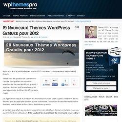 20 Nouveaux Thèmes Wordpress Gratuits pour 2012