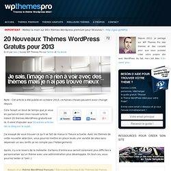 20 Nouveaux Thèmes WordPress Gratuits pour 2013
