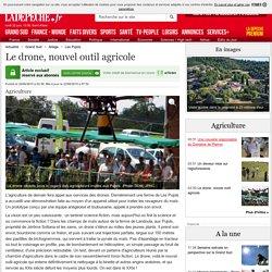 Le drone, nouvel outil agricole - 22/06/2015 - ladepeche.fr