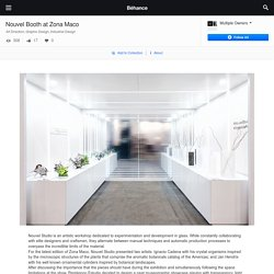 Nouvel Booth at Zona Maco on Behance