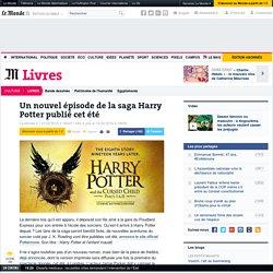Un nouvel épisode de la saga Harry Potter publié cet été