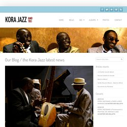 Nouvel extrait en écoute – Kora Jazz Website