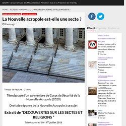 La Nouvelle acropole est-elle une secte ? -