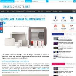 e-One, une nouvelle gamme d'alarmes ultra-connectées