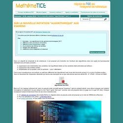 """Sur la nouvelle notation """"algorithmique"""" aux examens"""