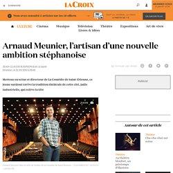 Arnaud Meunier, l'artisan d'une nouvelle ambition stéphanoise