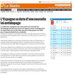 JO: L'Espagne se dote d'une nouvelle loi antidopage - Sports: Dépêches