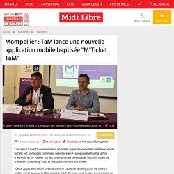 """TaM lance une nouvelle application mobile baptisée """"M""""Ticket TaM"""""""