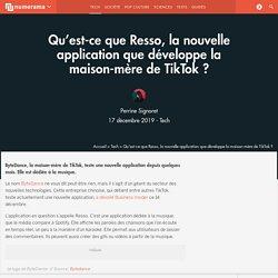 Qu'est-ce que Resso, la nouvelle application que développe la maison-mère de TikTok ?