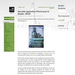 Nouvelle application iPhone pour le Musée : MCQ! « Blogue MCQ