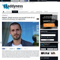 #Mobile : Wingit annonce une nouvelle levée de 2,2 millions d'euros pour son application