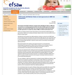 EFSA 30/01/08 EFSA works with Member States on best approaches to GMO risk assessment