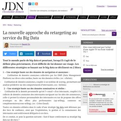 La nouvelle approche du retargeting au service du Big Data