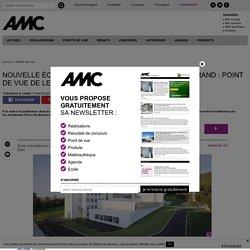 Nouvelle école d'architecture de Clermont-Ferrand : point de vue de lecteur