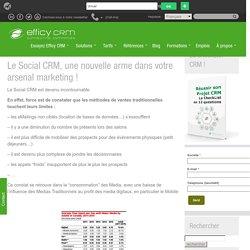 Le Social CRM, une nouvelle arme dans votre arsenal marketing !